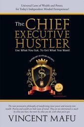 The Chief Executive Hustler