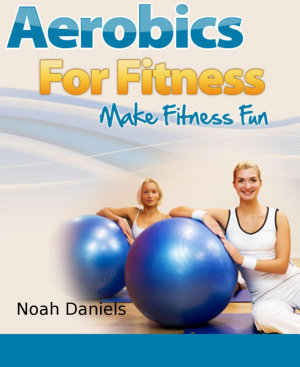 Aerobics For Fitness PDF