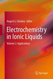 Electrochemistry in Ionic Liquids: Volume 2: Applications