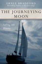 The Journeying Moon: Sailing into History