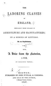 The Laboring Classes of England, Especially Those Engaged in Agriculture and Manufactures: In a Series of Letters