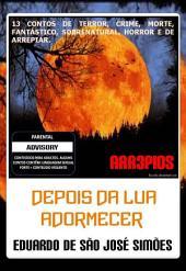 Arr3pios - Depois da Lua Adormecer