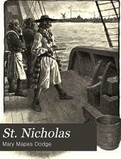 St. Nicholas: Volume 28, Part 1