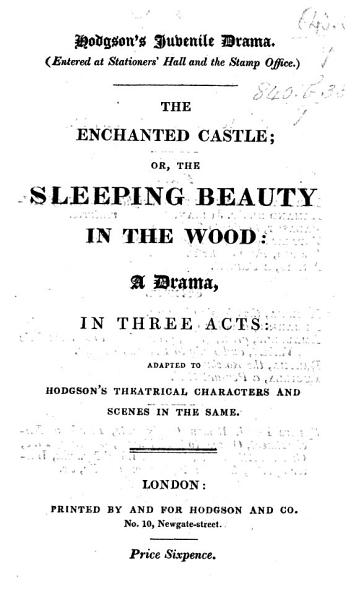 The Enchanted Castle  Or the Sleeping Beauty in the Wood  A Drama  in Three Acts PDF