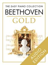 The Easy Piano Collection: Beethoven Gold