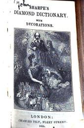 Sharpe's diamond dictionary of the English language: With 45 decorations, from the works of Shakespeare