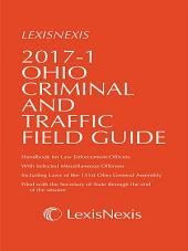 2017-1 Ohio Criminal and Traffic Field Guide