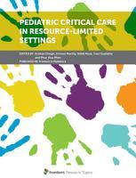 Pediatric Critical Care in Resource Limited Settings PDF