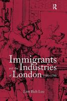 Immigrants and the Industries of London  1500   1700 PDF
