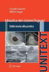 Idraulica dei sistemi fognari: Dalla teoria alla pratica