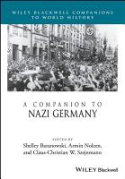 A Companion to Nazi Germany PDF