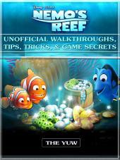 Nemos Reef Unofficial Walkthroughs, Tips, Tricks, & Game Secrets