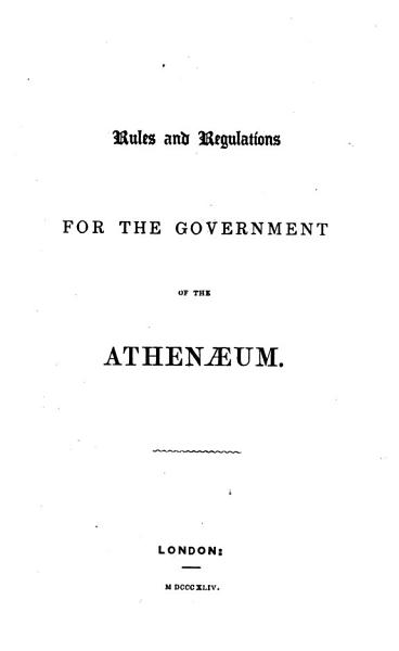 Download Rules and Regulations for the Government of the Athenaeum Book