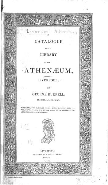 Download A Catalogue of the Library of the Athenaeum  Liverpool Book