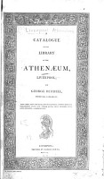 A Catalogue Of The Library Of The Athenaeum Liverpool