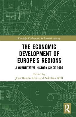 The Economic Development of Europe s Regions