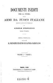 Documenti Inediti per la Storia Delle Armi da Fuoco Italiane