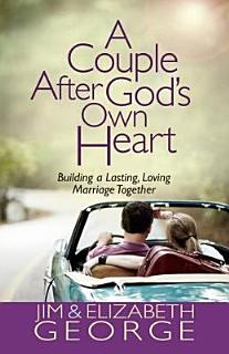 A Couple After God s Own Heart Book