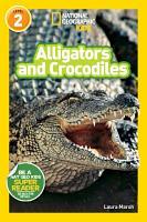 National Geographic Readers  Alligators and Crocodiles PDF