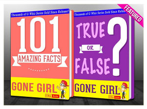 Gone Girl - 101 Amazing Facts & True or False?