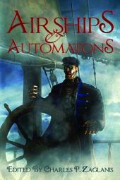 Airships & Automatons