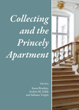 Collecting and the Princely Apartment PDF