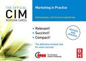 CIM Revision Cards Marketing in Practice: Edition 2