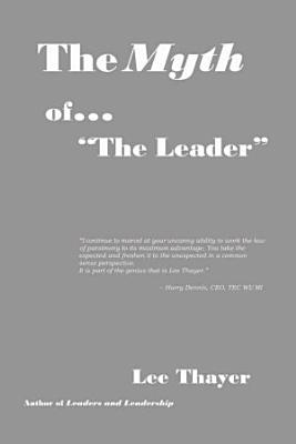 The Myth of   The Leader