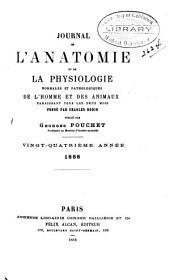 Journal de l'anatomie et de la physiologie normales et pathologiques de l'homme et des animaux: Volume24
