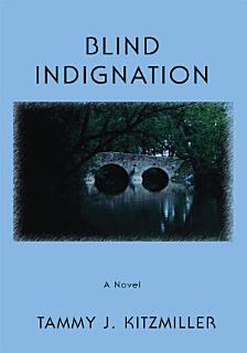 Blind Indignation Book
