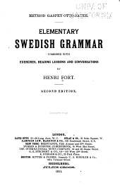 Elementary Swedish Grammar: Combined with Exercises, Reading Lessons and Conversations