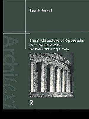 The Architecture of Oppression