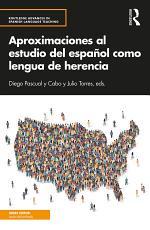 Aproximaciones al estudio del español como lengua de herencia