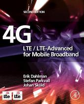 4G: LTE/LTE-Advanced for Mobile Broadband: Edition 2