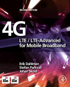 4G  LTE LTE Advanced for Mobile Broadband