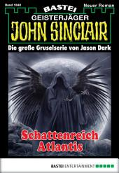 John Sinclair - Folge 1840: Schattenreich Atlantis