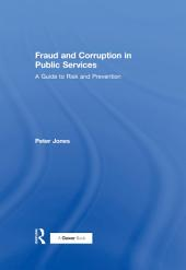 Fraud and Corruption in Public Services
