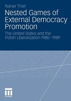 Nested Games of External Democracy Promotion PDF