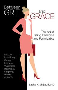 Between Grit and Grace Book