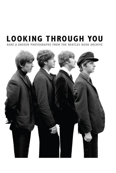 Download Looking Through You  The Beatles Book Monthly Photo Archive Book