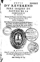 Advis du Reverend Pere Iaques Pantoie... Enuoyé de Paquin Cité de la Chine, au R. P. Loys de Gusman...