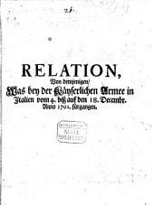 Relation von demjenigen, was bey der Kayserlichen Armee in Italien vom 4. bis auf den 18. Dec. 1701 fürgangen