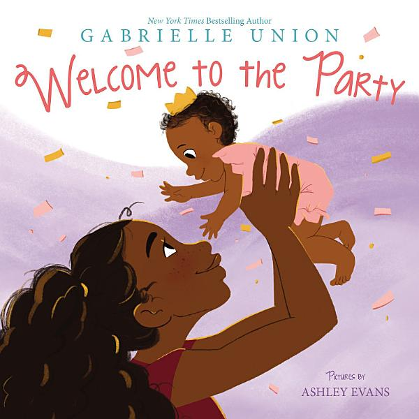Download Welcome to the Party Book