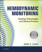 Hemodynamic Monitoring - E-Book: Evolving Technologies and Clinical Practice