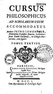 Cursus philosophicus ad scholarum usum accommodatus