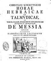 Christianius Schoettgenius Horae hebraicae et talmudicae