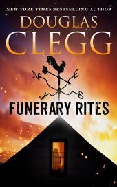 Funerary Rites: A Novelette