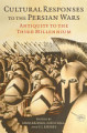 Cultural Responses to the Persian Wars