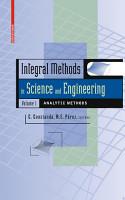 Integral Methods in Science and Engineering  Volume 1 PDF