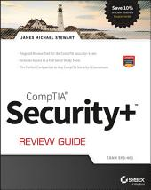 CompTIA Security+ Review Guide: Exam SY0-401, Edition 3